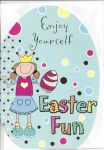 Easter Card - Enjoy Yourself - Easter Fun