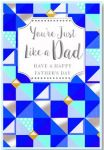 Father's Day Card - Just Like A Dad - Blue