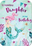 Birthday Card - Daughter - Mermaid - Magic Beneath The Waves - Glitter - Ling Design