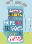 Birthday Card - Male - Golf Swing - Jolly Good Ling Design
