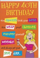 40th Birthday Card - Female Humour
