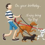 Birthday Card - Male Funny Humour Top Dog One Lump Or Two