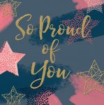 Greetings Card - So Proud of You - Modern - The Curious Inksmith