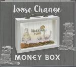 Wedding Fund - Loose Change Money Box