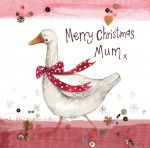 Christmas Card - Mum Goose - Sparkle - Alex Clark