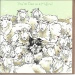 Greetings Card - You're One in a Million - Sheep Dog - Gracie Tapner