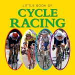 Little Book of Cycle Racing - Jon Stroud
