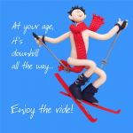 Birthday Card - Rude Funny Humour Skiing Downhill Enjoy the Ride One Lump Or Two