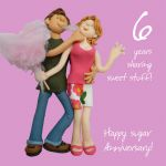 Wedding Anniversary Card - 6th Sixth 6 Years Sugar One Lump Or Two