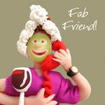 Friend Card - Female Fab Friend! Funny Humour One Lump Or Two