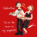 Valentines Day Card - You're the sauce on my spaghetti - Funny Humour One Lump Or Two