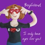 Valentines Day Card - Boyfriend Eyes For You - Funny Humour One Lump Or Two