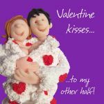 Valentines Day Card - Kisses My Other Half - Funny Humour One Lump Or Two