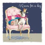 Birthday Card - Queen for a Day - Dog - The Wildlife Ling Design
