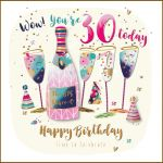 30th Birthday Card - Female Champagne - Strawberry Fizz Talking Pictures