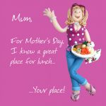 Mother's Day Card - Mum - Your Place - Funny One Lump Or Two