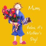 Mother's Day Card - Mum - Relax - Funny One Lump Or Two