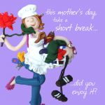 Mother's Day Card - Short Break - Funny One Lump Or Two