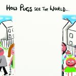 Birthday Card - How Pugs See The World - Adult Rude Funny - Something David