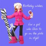 Birthday Card - Female - Funny Humour Skiing On The Piste One Lump Or Two