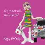 Birthday Card - Female Funny You're Retro Hippy One Lump Or Two