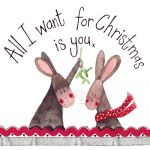 Christmas Card - All I Want Is You - Sparkle - Alex Clark