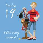 19th Male Birthday Card - Relish Every Moment - One Lump Or Two