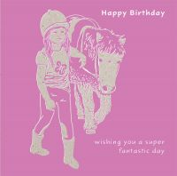Happy Birthday Card - Cute Pony & Girl - Fantastic
