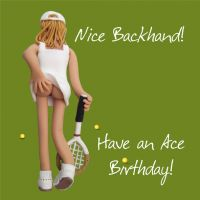 Birthday Card - Rude Funny Humour Tennis Nice Backhand! One Lump Or Two