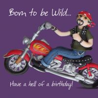 Birthday Card - Male Funny Humour Motorbike Born to be Wild One Lump Or Two