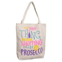 Prosecco Slogan Cotton Bag - Lined with Zip