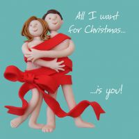 Christmas Card - All I want for Christmas is You - Funny Humour One Lump Or Two