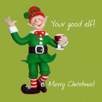 Christmas Card - Your Good Elf - Funny Humour One Lump Or Two