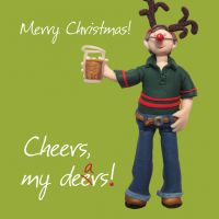 Christmas Card - Cheers my Dears - Funny Humour One Lump Or Two
