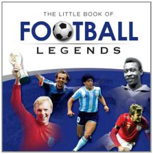 Little Book of Football Legends - Graham Betts