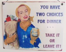 Two Choices For Dinner Retro Metal Kitchen Sign