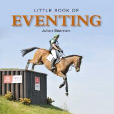 Little Book of Eventing - Julian Seaman