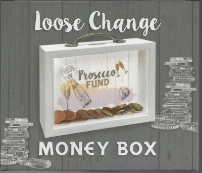 Prosecco Fund - Loose Change Money Box