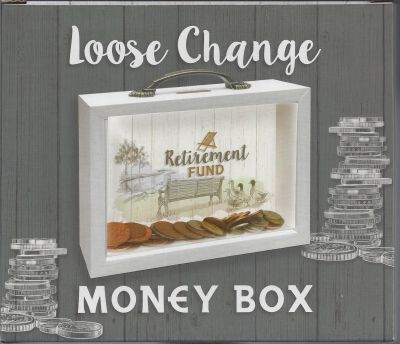 Retirement Fund - Loose Change Money Box