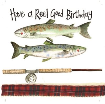 Birthday Card - Fishing Reel Good - Sparkle - Alex Clark