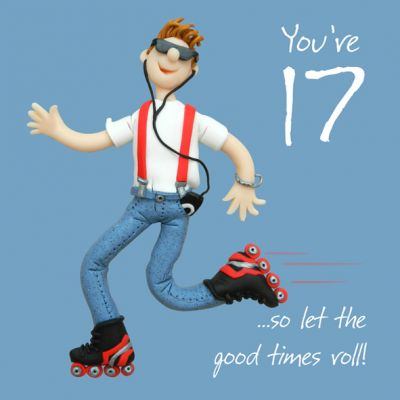 17th Male Birthday Card - Skates Let the good times roll One Lump Or Two
