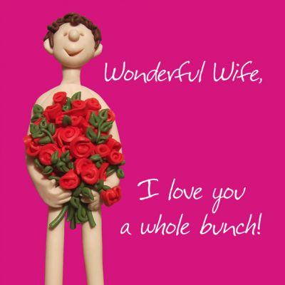 Valentines Day Card - Wife Roses Whole Bunch - Funny Humour One Lump Or Two