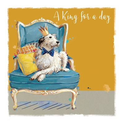 Birthday Card - King for a Day - Dog - The Wildlife Ling Design