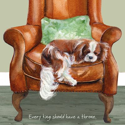Greetings Card - King Charles Spaniel - Throne - The Little Dog